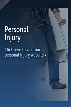 Click here to visit our personal injury site